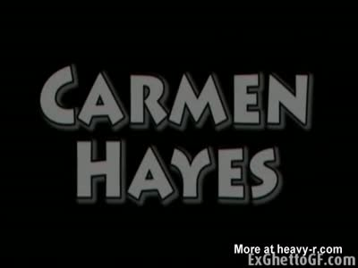 Carmen Hayes is getting fucked