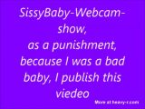a bad Sissybaby