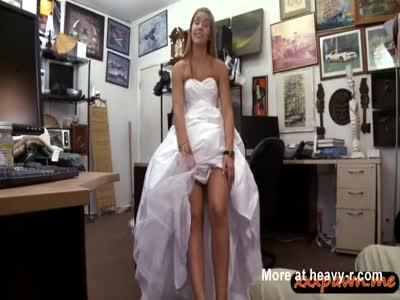 Babe pawns her wedding dress and screwed