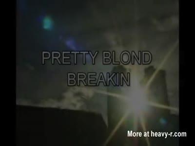 Pretty Blonde Break in